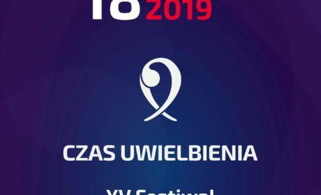 """XV Festiwal Muzyki Chrześcijańskiej """"CZAS UWIELBIENIA"""""""