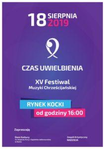 """XV Festiwal Muzyki Chrześcijańskiej """"Czas uwielbienia"""" @ Kock, rynek"""