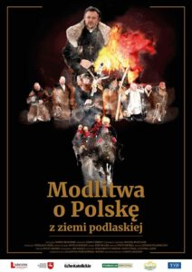 """Film """"Modlitwa o Polskę z ziemi podlaskiej"""" @ Sala kina """"Oranżeria"""""""