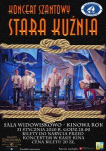 """Koncert szantowy zespołu """"Stara Kuźnia"""" @ Sala kina """"Oranżeria"""", ROK"""