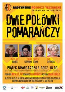 """Spektakl """"Dwie połówki pomarańczy"""" @ Sala kina """"Oranżeria"""", ROK"""