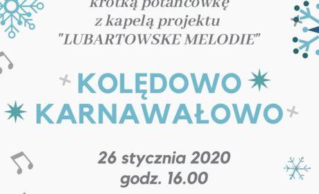 """Koncert/ potańcówka """"Kolędowo, karnawałowo"""""""