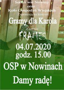 """""""Gramy dla Karola""""- zespół Frames @ OSP w Nowinach"""