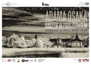 """Fotografia Adama Osaka - """"Radzyń w podczerwieni"""" @ Galeria """"Oranżeria"""""""