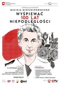 """Koncert Macieja Miecznikowskiego """"Wyśpiewać 100 lat niepodległości"""" @ Sala kina """"Oranżeria"""", ROK"""