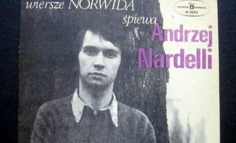 POZNAJ SINGLA 13 –  Wiersze Norwida śpiewa Andrzej Nardelli (MUZA Polskie Nagrania 1973)