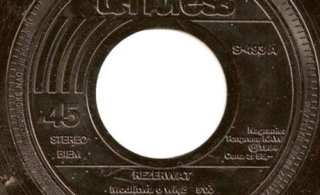 """POZNAJ SINGLA 32  – Rezerwat """"Modlitwa o więź""""/ """"Nowy świetny plan"""" (1984)"""