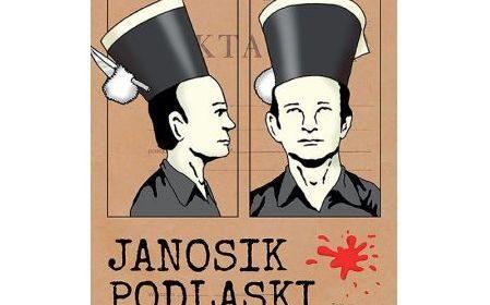 """Prometeizm """"Janosika podlaskiego"""" w relacjach przyjaciół. Źródła do biografii Józefa Koryckiego, cz. III (ost.)"""