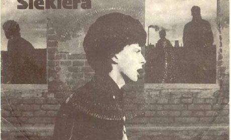 """POZNAJ SINGLA 4 – SIEKIERA """"Jest bezpiecznie""""/""""Misiowie puszyści"""" (Tonpress 1985)"""