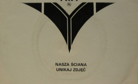 """POZNAJ SINGLA 7 – AYA RL """"Nasza ściana""""/""""Unikaj zdjęć"""" (Tonpress 1985)"""