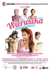 """Spektakl """"Wieruszka"""" @ Sala kina """"Oranżeria"""", ROK"""