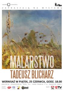 """Wernisaż malarstwa Tadeusza Blicharza @ Galeria """"Oranżeria"""", ROK"""