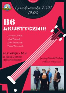 Koncert zespołu B6 @ GOK Ulan-Majorat