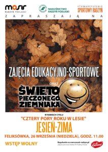Zajęcia edukacyjne/Święto Pieczonego Ziemniaka @ Feliksówka