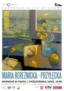 """Wernisaż malarstwa Marii Bereźnickiej- Przyłęckiej @ Galeria """"Oranżeria"""""""